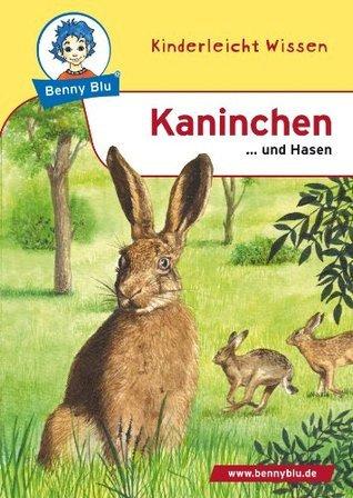 Benny Blu - Kaninchen: ... und Hasen  by  Nicola Herbst