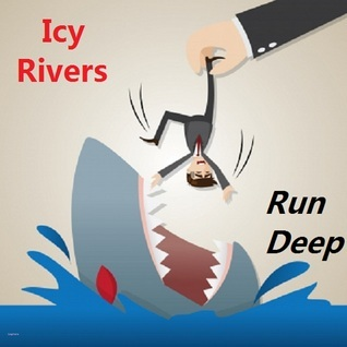 Run Deep  by  Icy Rivers
