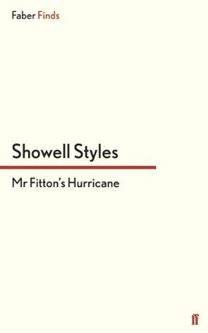 Mr Fittons Hurricane: Mr Fitton 11  by  Showell Styles