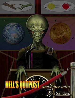 Hells Outpost and other tales Ron Sanders