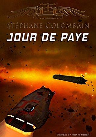 Jour de paye Stéphane Colombain