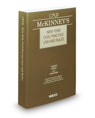 McKinneys New York Civil Practice Law and Rules, 2010 ed.  by  Thomson West