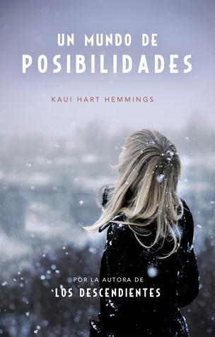 Un mundo de posibilidades Kaui Hart Hemmings