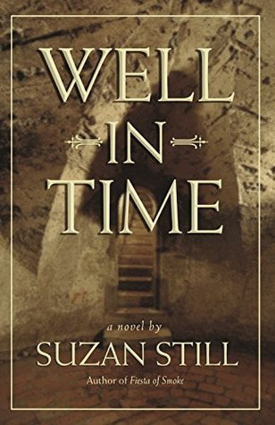 Well in Time  by  Suzan Still