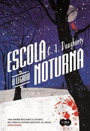 O Legado (Night School, #2)  by  C.J. Daugherty