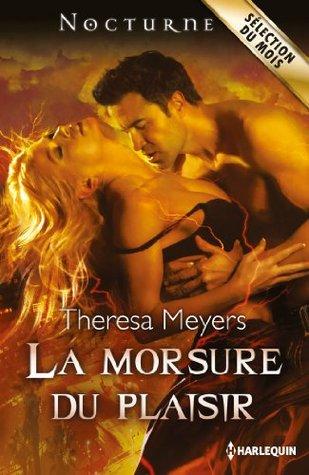 La morsure du plaisir (Nocturne t. 86)  by  Theresa Meyers