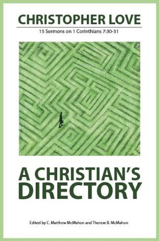 A Christians Directory Christopher Love