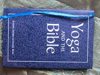 Yoga and the Bible  by  Joseph Leeming