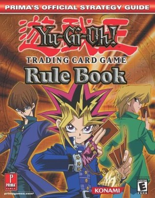 Yu-GI-Oh! Trading Card Game Rule Book  by  Prima Publishing