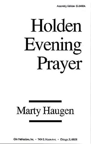 Holden Evening Prayer: Assembly Edition Marty Haugen