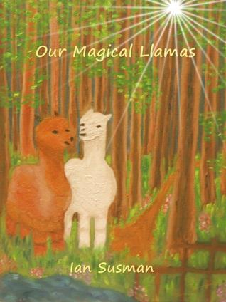 Our Magical Llamas  by  Ian Susman