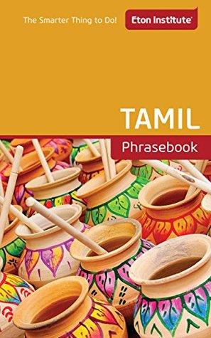 Tamil Phrasebook (Eton Institutes - Language Phrasebooks)  by  Eton Institute