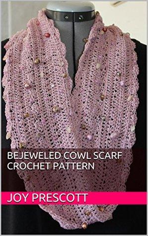Bejeweled Cowl Scarf Crochet Pattern Joy Prescott