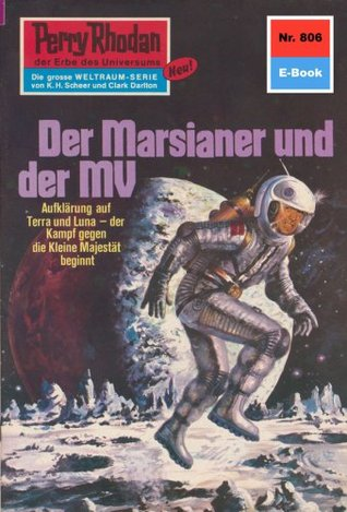 Perry Rhodan 806: Der Marsianer und der MV (Heftroman): Perry Rhodan-Zyklus Bardioc H.G. Ewers