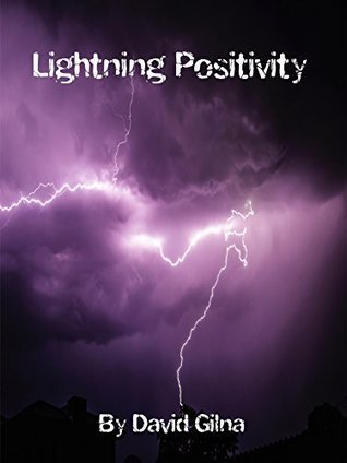 Lightning Positivity David Gilna