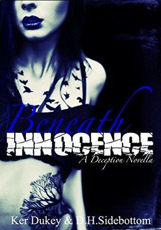 Beneath Innocence (Deception, #2.5) Ker Dukey