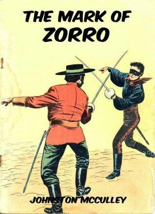 The Mark Of Zorro Johnston McCulley