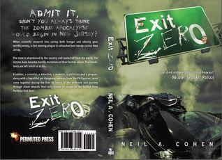 Exit Zero  by  Neil A. Cohen