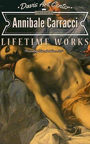 Annibale Carracci: Collectors Edition Art Gallery Nancy Davis
