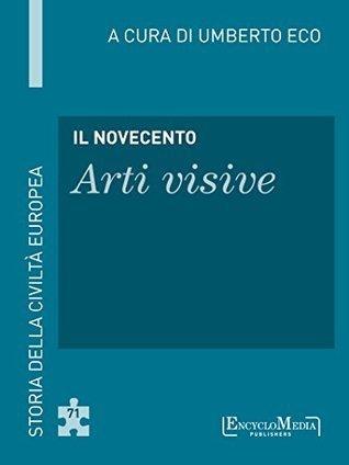 Il Novecento - Arti visive (71): Arti visive - 71 Umberto Eco