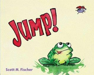 Jump!  by  Scott M. Fischer