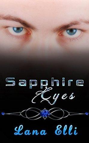 Sapphire Eyes: A Short Story  by  Lana Elli