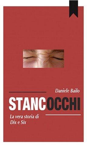 Gli Stancocchi Daniele Bailo