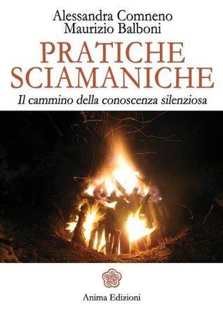 Pratiche sciamaniche  by  Comneno Alessandra