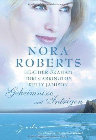 Geheimnisse und Intrigen Nora Roberts