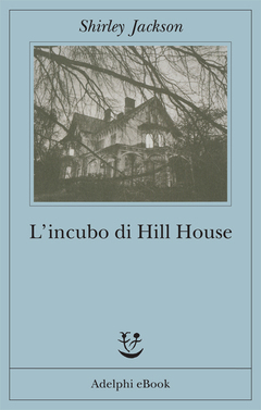 Lincubo di Hill House  by  Shirley Jackson