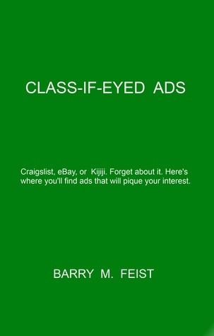 Class-If-Eyed Ads Barry M. Feist