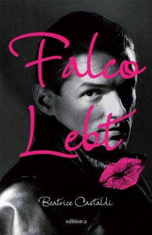 Falco lebt  by  Beatrice Castaldi