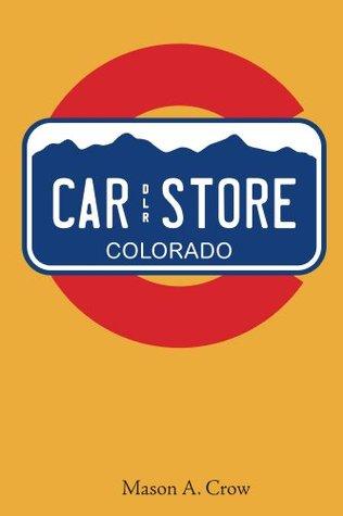 Car Store (Car Guy Chronicles Book 1)  by  Mason Crow
