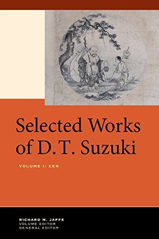Zen (Selected Works, Vol 1) D.T. Suzuki