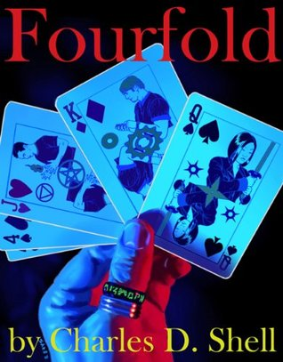 Fourfold (The Folders Book 1) Charles D. Shell