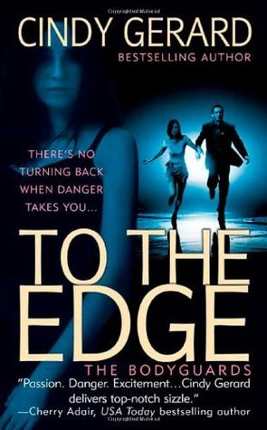 To the Edge Cindy Gerard