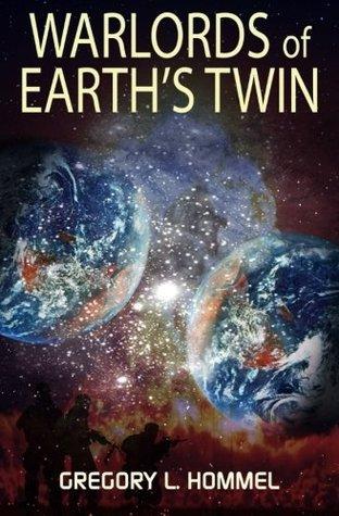 Warlords of Earths Twin Mr Gregory Lee Hommel