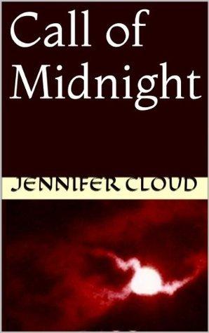 Call of Midnight  by  Jennifer Cloud