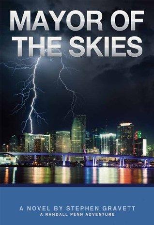 Mayor of the Skies  by  Stephen Gravett
