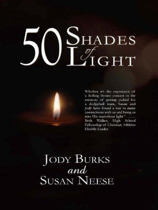 50 Shades of Light Jody Burks