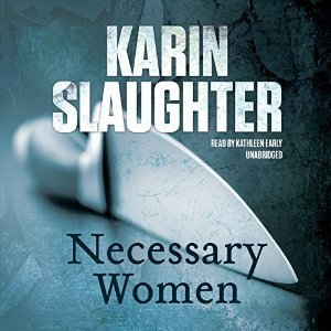 Necessary Women  by  Karin Slaughter