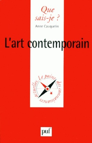 Lart contemporain  by  Anne Cauquelin