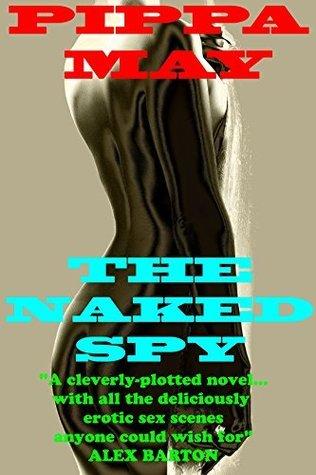 The Naked Spy Pippa May