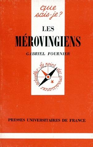 Les Mérovingiens  by  Gabriel Fournier