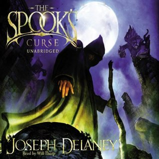 The Spooks Curse: Wardstone Chronicles 2  by  Joseph Delaney