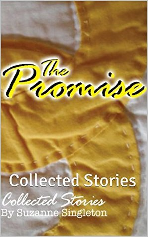 The Promise: Collected Stories  by  Suzanne Singleton