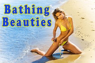 Bathing Beauties (A Photo Book)  by  Vera Hunt