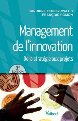 Management de linnovation  by  Sandrine Fernez Walch