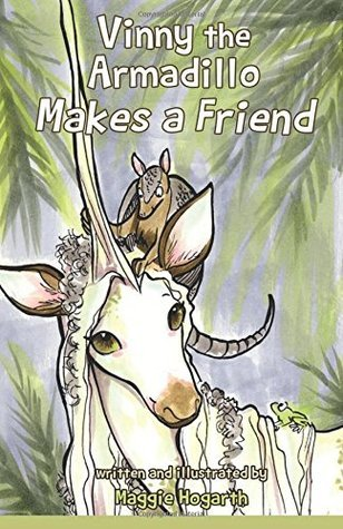 Vinny the Armadillo Makes a Friend (Vinny and Hachi) (Volume 1) Maggie Hogarth