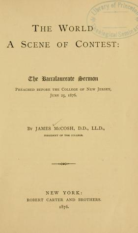 Religion in a college: what place it should have, being and examination of President Eliots paper, read before the Nineteenth Century club in New York, Feb. 3, 1886  by  James McCosh